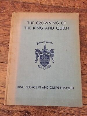 VERY RARE 'THE CROWNING OFTHE KING AND QUEEN' 1937 Borough Of Godmorden
