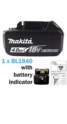 Makita Bl1840b 18v 4.0 Lithium Ion Battery with LED Indicator - Genuine!