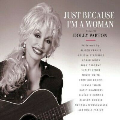 Just Because I'm a Woman: The Songs of Dolly Parton by V/A (CD) Like New