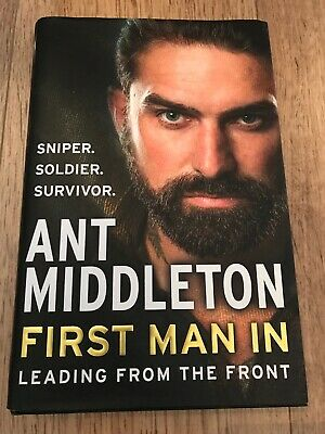 Ant Middleton - First Man In: Leading from the Front Hardback Book