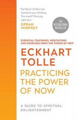 Practicing the Power of Now by Eckhart Tolle.