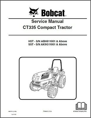 Bobcat CT335 Compact Tractor Service Manual on a CD  --  CT 335