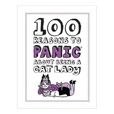 100 Reasons to Panic About Being a Cat Lady by Knock Knock Book NEW - Humorous