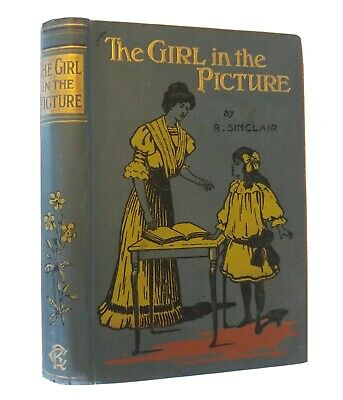 The Girl in the Picture & Other Stories R Sinclair Antique Victorian Shabby Chic