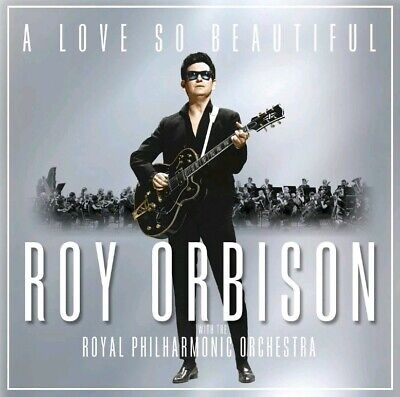 Roy Orbison & Philharmonic Orchestra  A Love So Beautiful Cd (2017)