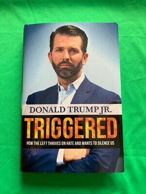 DONALD TRUMP JR Triggered BOOK Signed Copy Autographed with COA