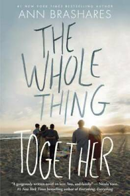 The Whole Thing Together by Brashares, Ann