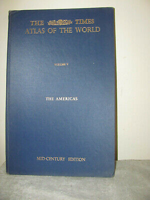 1957 TIMES ATLAS OF THE WORLD Vol. V The Americas