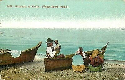 DB Postcard I043 Fisherman and Family Puget Sound Indian Washington Ocean Canoes