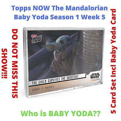 NEW Baby Yoda Star Wars The Mandalorian TOPPS NOW 5-Card Pack S1 Chapter 5