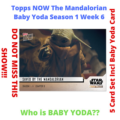 NEW Baby Yoda Star Wars The Mandalorian TOPPS NOW 5-Card Pack S1 Chapter 6