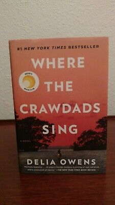 WHERE THE CRAWDADS SING Delia Owens HARDCOVER Like New 2018