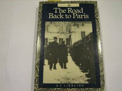 The Road Back to Paris (Tesoro books) by Liebling, A. J.