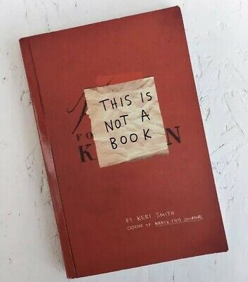 This Is Not A Book by Keri Smith (Paperback, 2009) Wreck This Journal