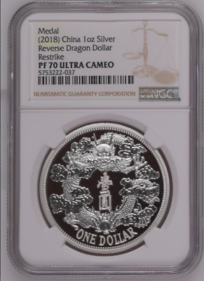2018 China 1 oz Silver Tientsin Dragon Dollar Restrike (PU) NGC PF 70