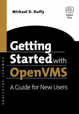 Getting Started with Open VMS: A Guide for New Users (HP Technologies).