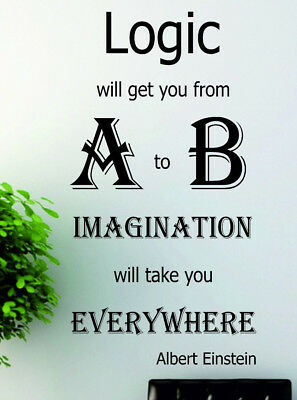 Logic Will Get You From A To B Wall Art Albert Einstein Quote Decal 9 99 Picclick Uk