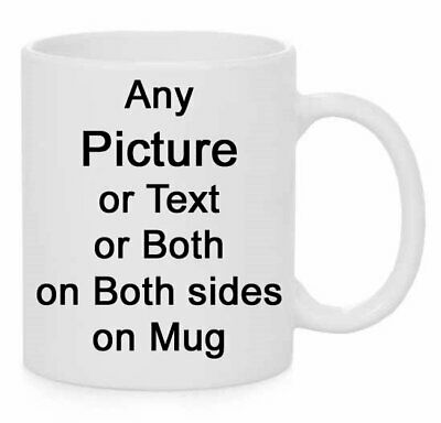 Personalised Mug Text Photo Birthday Fathers Mothers Christmas Any Texts Picture