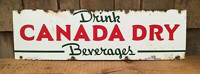 Vintage CANADA DRY Beverage Soda Pop Porcelain Country Store Advertising Sign