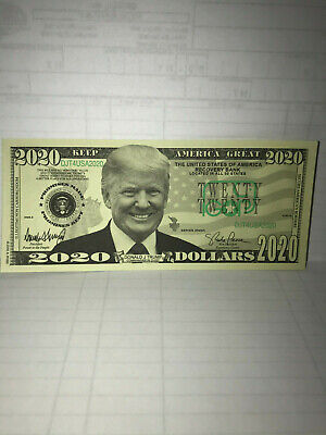 Donald Trump Presidential 2020 Dollar Bills - Novelty / Fake Money