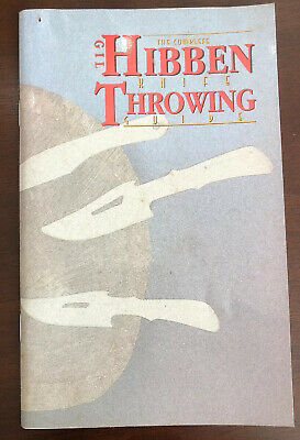 The Complete Gil Hibben Knife Throwing Guide by Gil Hibben 1994 Paperback
