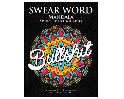 Mandala Coloring Book for Adults Colouring Book Rude Funny Swear Words Swearing