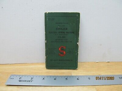 Vintage Singer Electric Sewing Machine 15-91 Instruction Operating Manual Book