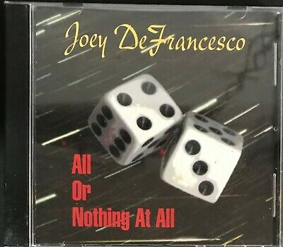 Joey DeFranceseco- All Or Nothing At All- CD Like New
