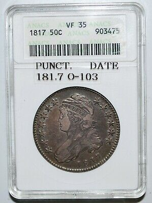 181.7 Capped Bust  50 Cents Anacs Vf35 O-103  Rare!  Punctuated Date Pq