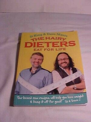 The Hairy Dieters Eat for Life: How to Love Food, Lose Weight and Keep it Off (A