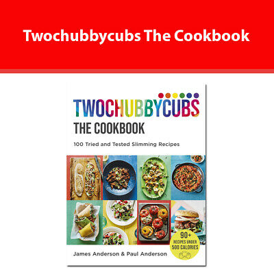 Twochubbycubs The Cookbook: 100 Tried and Tested Slimming Recipes NEW book HB
