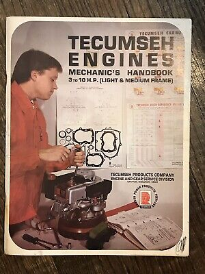 Tecumseh Engines Mechanics Handbook 3-10 H.P. Light Medium Frames Shop Manual
