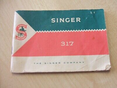 Singer 317 Sewing Machine INSTRUCTION MANUAL/BOOK