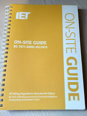 On-Site Guide (BS 7671:2008+A3:2015): Incorporating Amendment No. 3 by The...