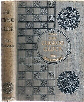 The Cuckoo Clock by Mrs Molesworth illst by Walter Crane, early edt 1898