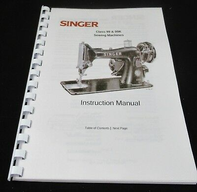 Singer Class 99 & 99K Uk Instruction Manual  User Guide New Print Comb Bound