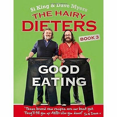 The Hairy Dieters: Good Eating by Si King, Dave Myers, Hairy Bikers (Paperback,