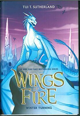 NEW - Wings of Fire Book Seven: Winter Turning by Sutherland, Tui T.