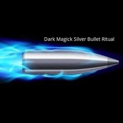 """DARK MAGICK """"Silver Bullet Ritual"""" Target a complex issue and reverse it!"""