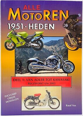 Alle Motoren (1951-2003) - Deel 1: Adler-Kawasaki - All Motors 1951-2003 Part 1