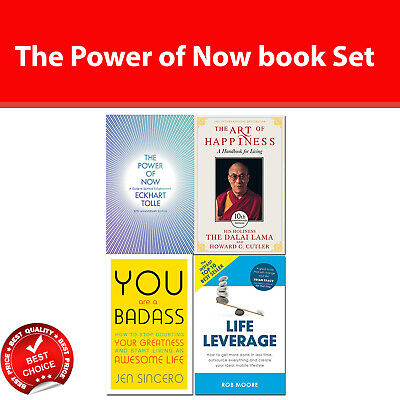 The Power of Now, Art of Happiness, You Are a Badass, Life Leverage books Set