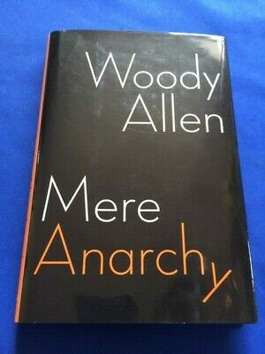 Mere Anarchy - 1St. Ed. Inscribed By Woody Allen To Producer David Chasman