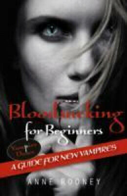 Bloodsucking for Beginners: Set 1 (Vampire Dawn) by Anne Rooney.