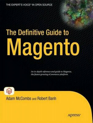 The Definitive Guide to Magento by Banh, Robert.