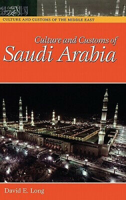 Culture and Customs of Saudi Arabia (Cultures and Customs of the World).