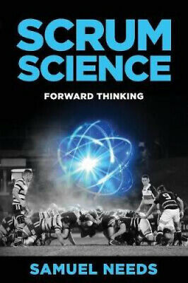 Scrum Science: Forward Thinking by Samuel Needs.