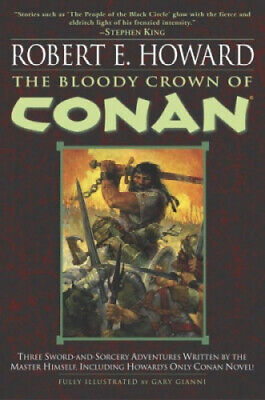 The Bloody Crown of Conan by Howard, Robert E..