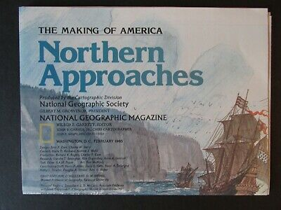 National Geographic February 1985 Northern Approaches making of America-MAP ONLY