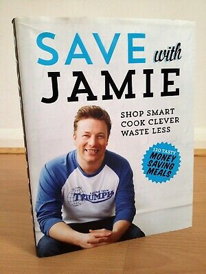 New Jamie Oliver Shop Smart Cook Clever Waste Less 120 Money Saving Meals Recipe