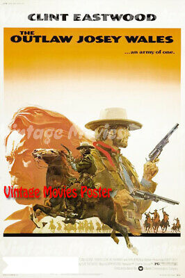 The Outlaw Josey Wales 1976 Reproduction USA Western Poster Clint Eastwood